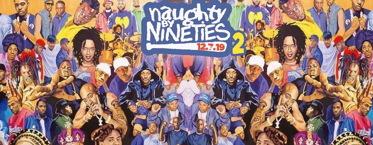 Naughty By Nineties 2 Hip Hop Rnb Party