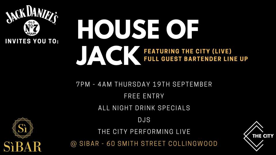 SiBar & The City Present: House Of Jack